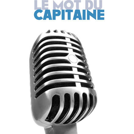 le mot du capitaine