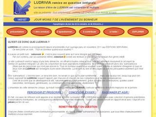 Ludrivia, remise en question intégrale